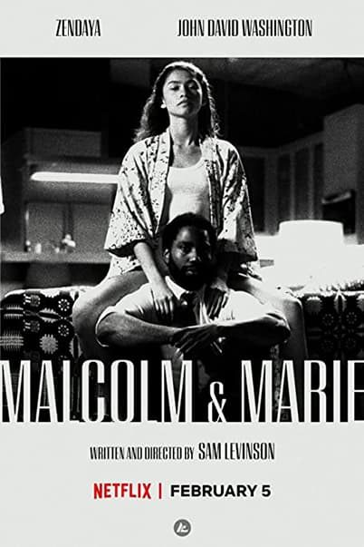Malcolm And Marie - 2021