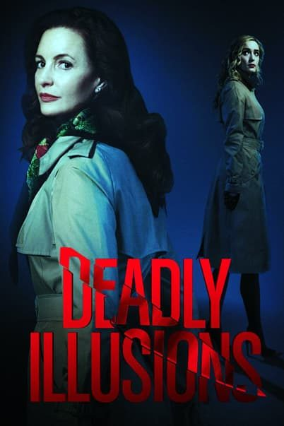 Deadly Illusions - 2021